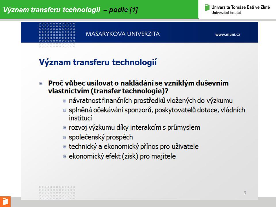 Význam transferu technologií – podle [1]